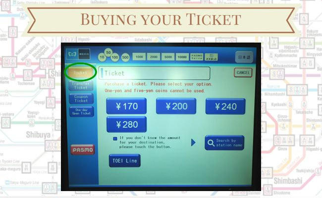 Tokyo Metro - Buying your ticket - Ticket Selection