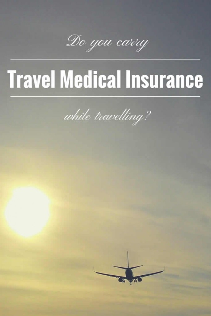 Do you carry travel medical insurance while travelling? The importance of travel medical insurance during your business and leisure trips.
